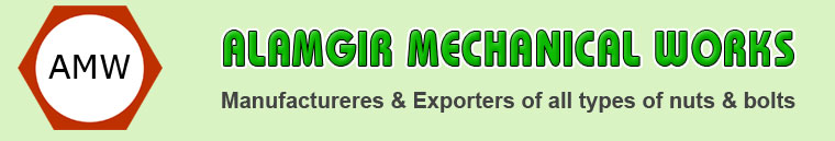 ALAMGIR MECHANICAL WORKS - Hex Nuts - Hex Head Bolts - High Tensile Precision Fasteners manufacturers suppliers exporters in india punjab ludhiana